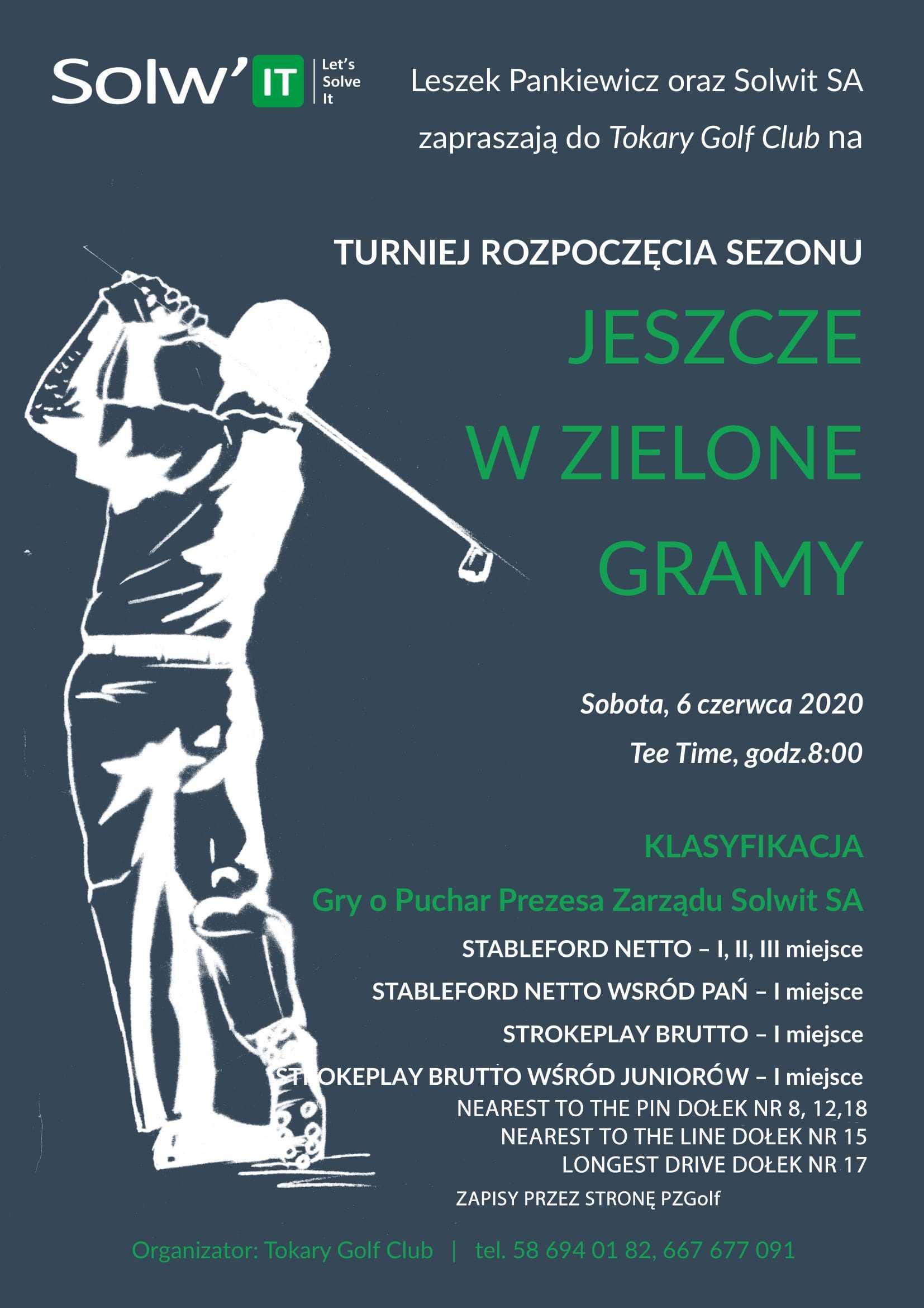 Turniej Otwarcia Sezonu - Jeszcze w Zielone Gramy