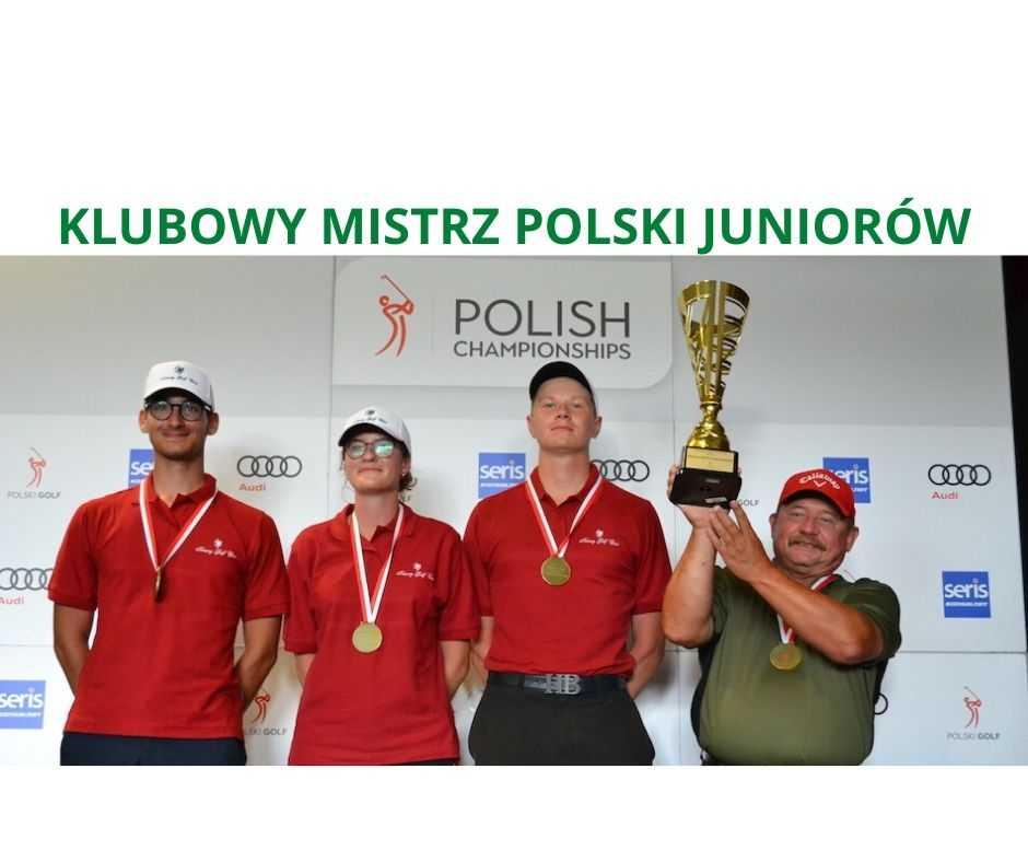 Klubowe Mistrzostwa Polski Juniorów - I MIEJSCE