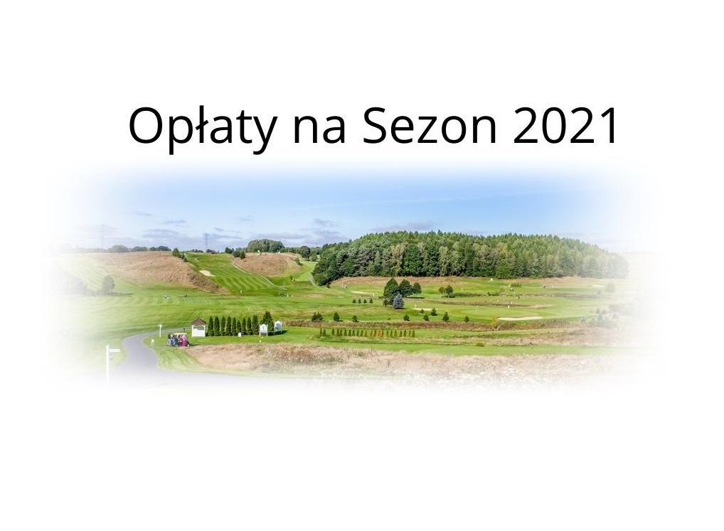 Opłaty Sezon 2021